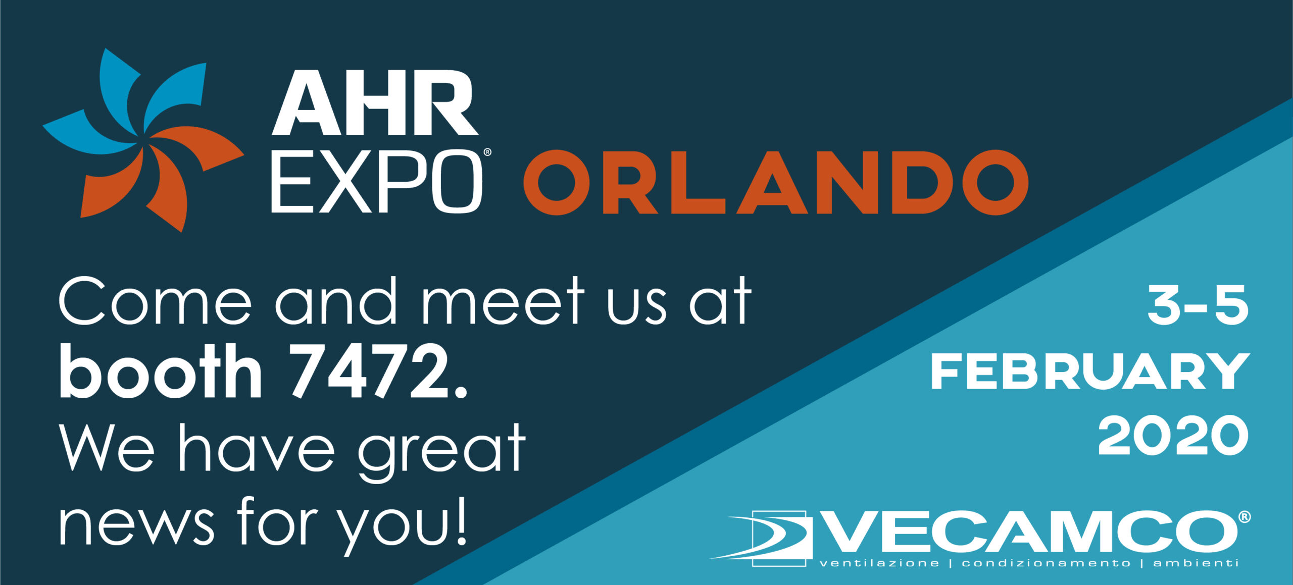 VECAMCO WAS PRESENT AT THE 2020 EDITION OF THE AHR EXPO FAIR IN ORLANDO, US