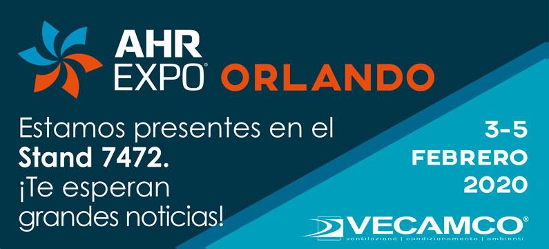 VECAMCO ESTUVO PRESENTE EN LA EDICIÓN 2020 DE LA FERIA AHR EXPO EN ORLANDO, EE. UU.