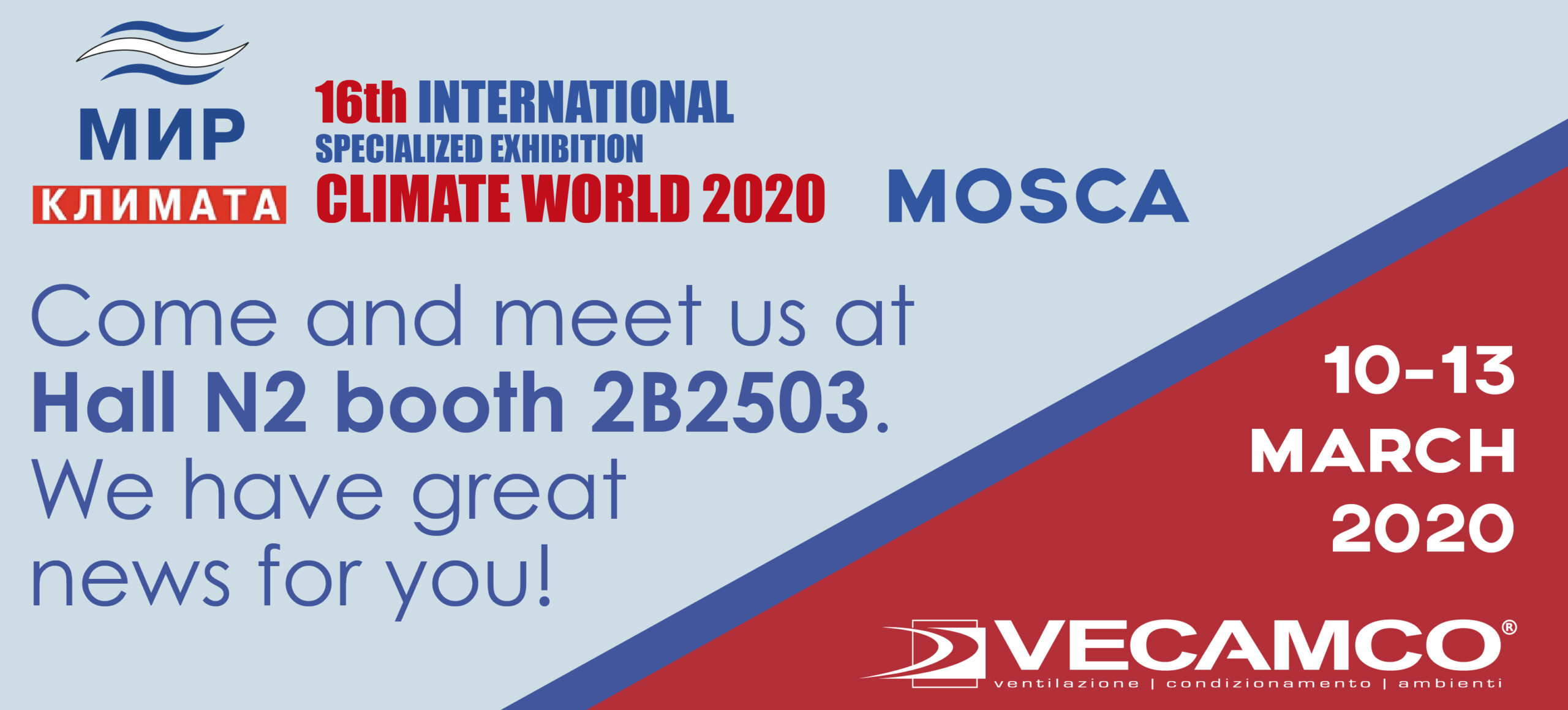 VECAMCO WAS PRESENT AT THE CLIMATE WORLD FAIR IN MOSCOW